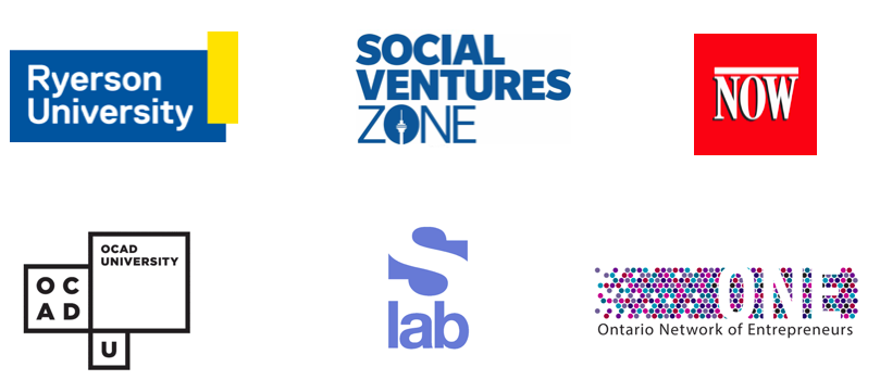 Ryerson U, SocialVentures Zone, NOW Magazine, OCAD University, sLab, ONE